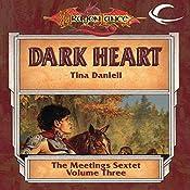 Dark Heart: Dragonlance: Meetings Sextet, Book 3 | Tina Daniell
