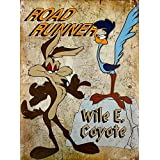 Road Runner and Wile E. Coyote 9X12 100% Aluminum Metal Sign. Ships from Cornwall, Ontario, Canada.