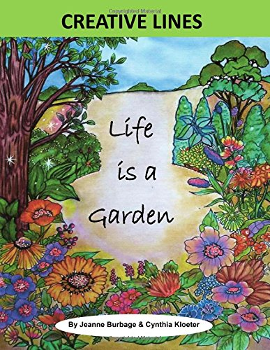 Life is a Garden: Colorful Quotes
