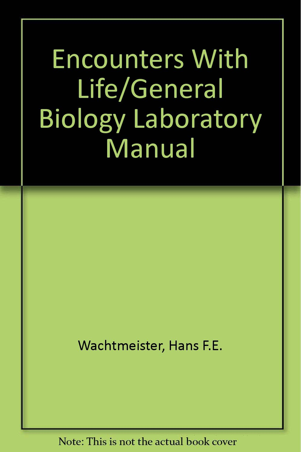 Amazon.in: Buy Encounters With Life/General Biology Laboratory Manual Book  Online at Low Prices in India | Encounters With Life/General Biology  Laboratory ...