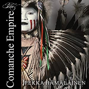 The Comanche Empire Audiobook