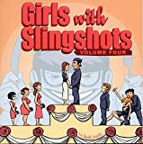 Girls With Slingshots, Volume Four