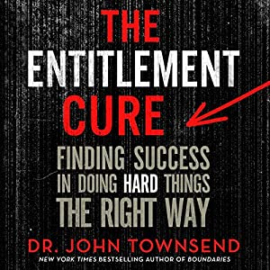 The Entitlement Cure | Livre audio
