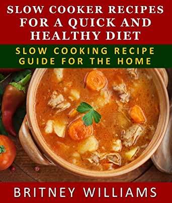 slow cooker recipes for a quick and healthy diet