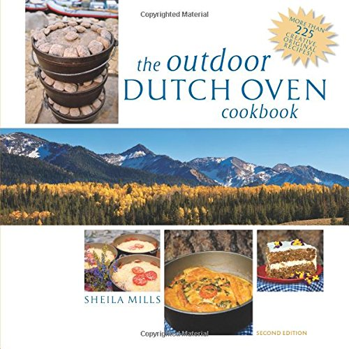 The Outdoor Dutch Oven Cookbook, Second Edition pdf