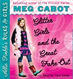 Allie Finkle's Rules for Girls Book 5: Glitter Girls and the Great Fake Out - Audio