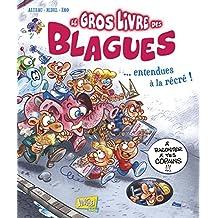 GROS LIVRE DES BLAGUES (LE) T.01