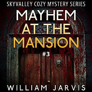 Mayhem at the Mansion Audiobook