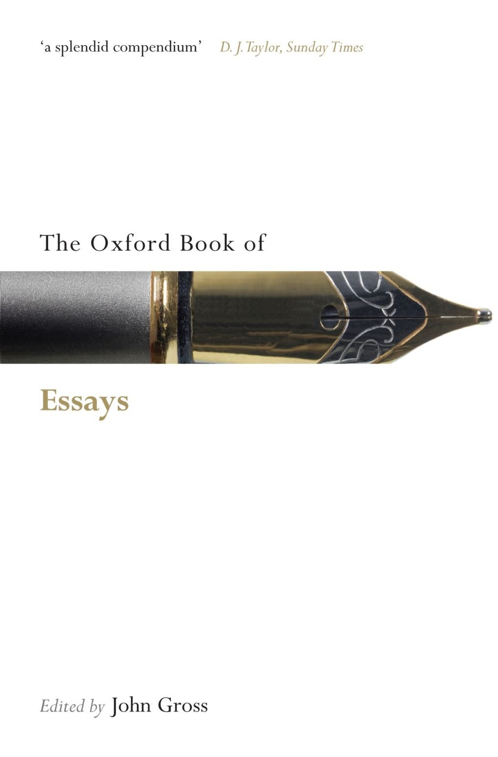 the oxford book of essays oxford books of prose verse amazon the oxford book of essays oxford books of prose verse amazon co uk john gross 9780199556557 books