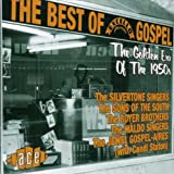 The Best of Excello Gospel: The Golden Era of the 1950s