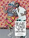 Beauté Congo 1926-2015 Congo Kitoko par Bayet