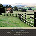 Far from the Madding Crowd  Audiobook by Thomas Hardy Narrated by John Lee