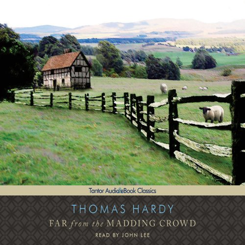 Far from the Madding Crowd by Tantor Audio