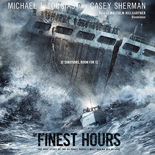 The Finest Hours: The True Story of the U.S. Coast Guard's Most Daring Sea Rescue cover