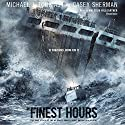 The Finest Hours: The True Story of the U.S. Coast Guard's Most Daring Sea Rescue Audiobook by Michael J. Tougias, Casey Sherman Narrated by Malcolm Hillgartner