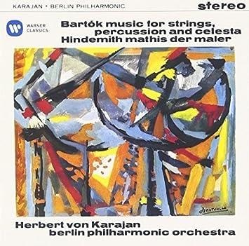 バルトーク:弦楽器、打楽器とチェレスタのための音楽;ヒンデミット:交響曲「画家マティス」