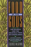 Book cover image for Food of the Gods: The Search for the Original Tree of Knowledge A Radical History of Plants, Drugs, and Human Evolution