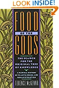 #10: Food of the Gods: The Search for the Original Tree of Knowledge A Radical History of Plants, Drugs, and Human Evolution