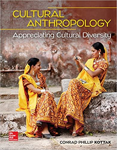Anthropology: appreciating human diversity by conrad phillip kottak.