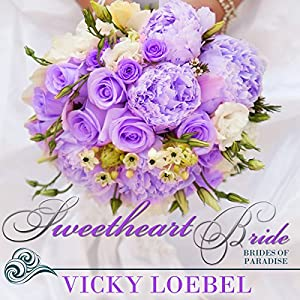 Sweetheart Bride Audiobook