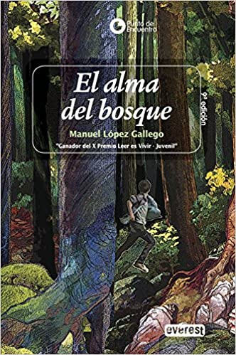 El Alma Del Bosque/ The Soul of the Forest (Spanish Edition): Manuel Lopez Gallego: 9788424127756: Amazon.com: Books