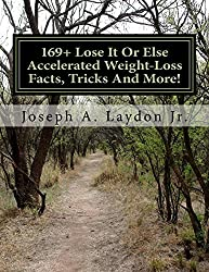169+ Lose It Or Else Accelerated Weight-Loss Facts, Tricks And More!