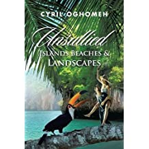 Unsullied Islands, Beaches & Landscapes