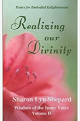 Realizing Our Divinity, Wisdom of the Inner Voice Volume II Paperback