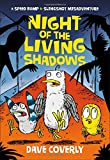 Night of the Living Shadows (A Speed Bump & Slingshot Misadventure)
