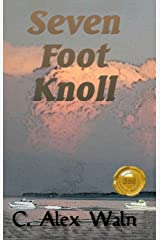 Seven Foot Knoll Kindle Edition