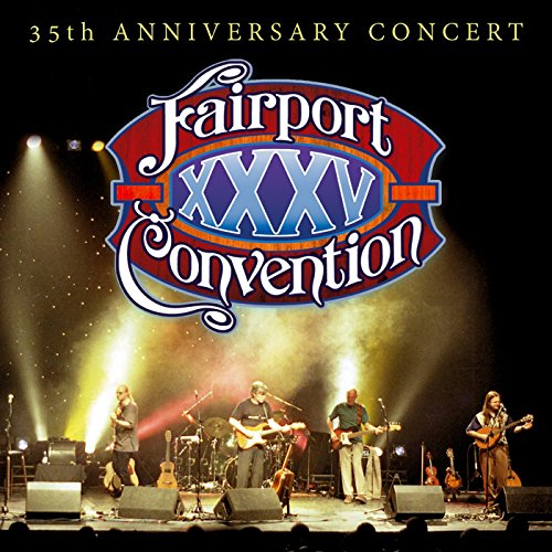 Fairport Convention - 35th Anniversary Concert - (SECDP161) - 2CD - FLAC - 2017 - WRE Download