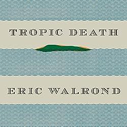 Tropic Death