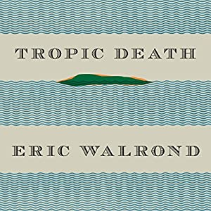 Tropic Death Audiobook