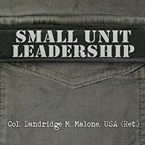 Small Unit Leadership Audiobook