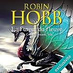 La fureur du fleuve (Les cités des Anciens 3)   Robin Hobb