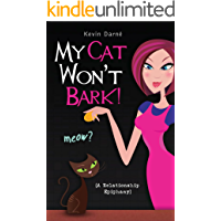 My Cat Won't Bark! (A Relationship Epiphany)