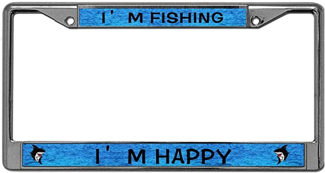 MY HAPPY PLACE IS FISHING Metal License Plate Frame Tag Holder
