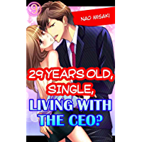 29 years old, Single, Living with the CEO? Vol.9 (TL Manga)