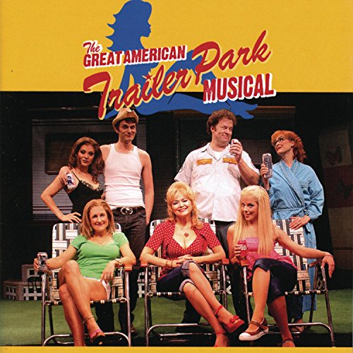The Great American Trailer Park Musical (American Musical Cd)