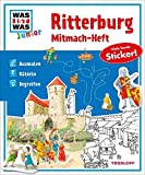 Mitmach-Heft Ritterburg: Ausmalen, Rätseln, Begreifen