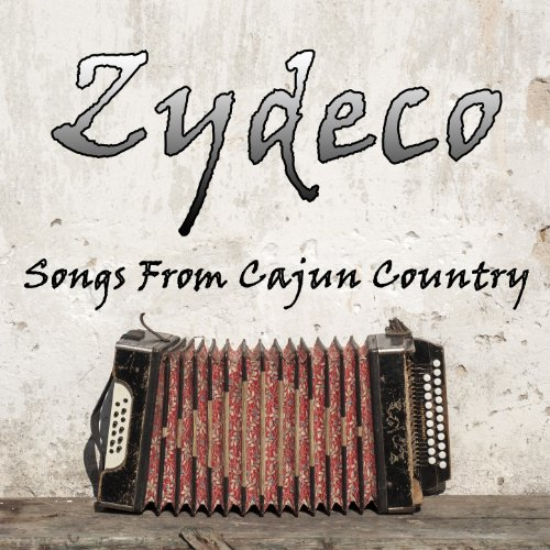 Zydeco: Songs...