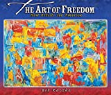 Art of Freedom: How Artists See America (Rise and Shine)