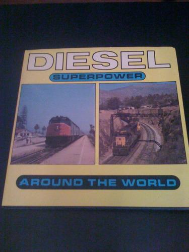 Diesel Superpower Around the World R.K. Evans