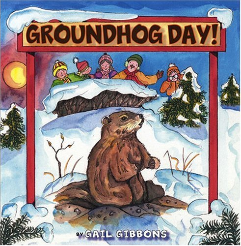 Groundhog Day book for kids by Gail Gibbons