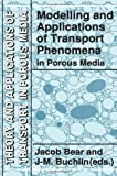 Modelling and Applications of Transport Phenomena in Porous Media, , 9401051631
