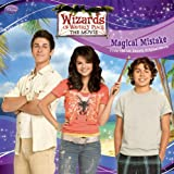 Wizards of Waverly Place: The Movie: Magical Mistake (Wizards of Waverly Place 8x8)