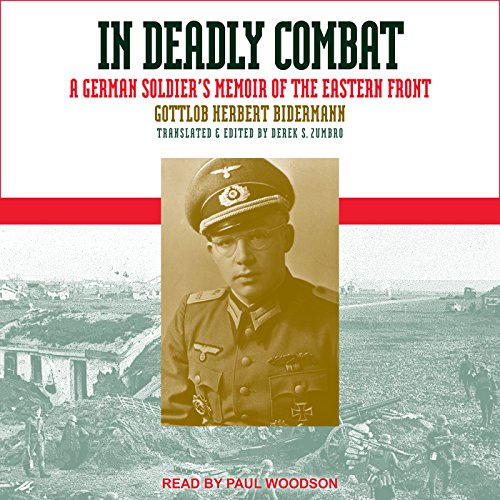 In Deadly Combat: A German Soldier's Memoir of the Eastern Front by Tantor Audio