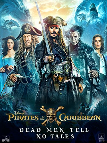 Pirates Of The Caribbean  Dead Men Tell No Tales  Theatrical Version