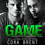 Game | Cora Brent