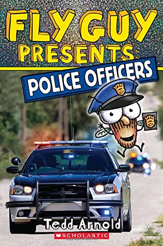 Fly Guy Presents: Police Officers (Scholastic Reader, Level 2)